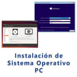 Instalación de sistema Operativo PC
