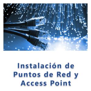 Instalación de Puntos de Red y Access Point